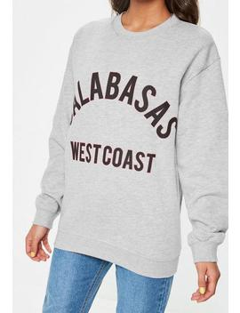 Grey Calabasas West Coast Sweatshirt by Missguided