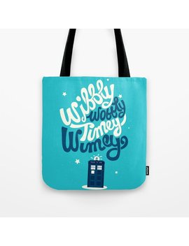 Wibbly Wobbly Timey Wimey Tote Bag by