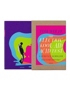 The Electric Kool Aid Acid Test By Tom Wolfe. Signed Limited Edition by Taschen