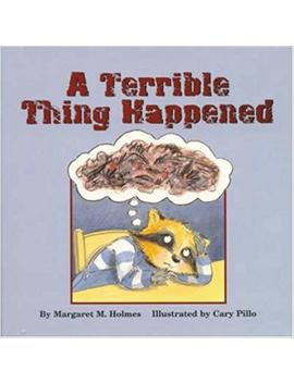 A Terrible Thing Happened by Margaret M Holmes