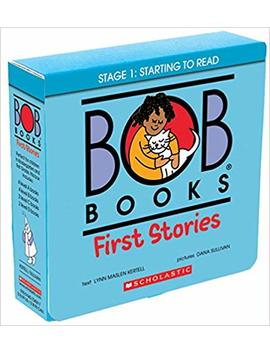 Bob Books: First Stories by Lynn Maslen Kertell