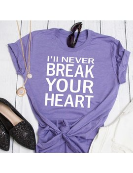 I'll Never Break Your Heart With White Writing // Backstreet Boys Shirt // Concert Tee // Backstreet Boys Are Back Shirt // Break Heart by Etsy