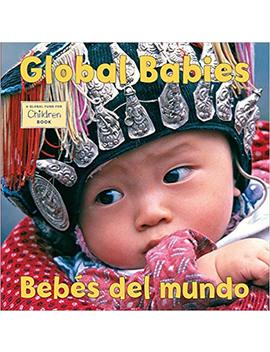 Global Babies/Bebes Del Mundo (Global Fund For Children Books) by Amazon