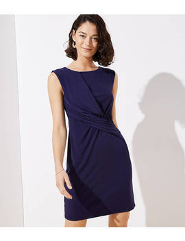 Twist Sheath Dress by Loft