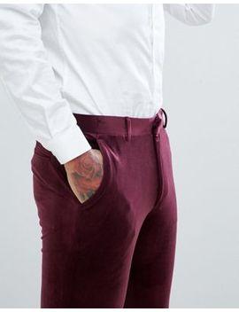 Pantalones De Traje Muy Ajustados En Terciopelo Color Burdeos De Asos Design by Asos