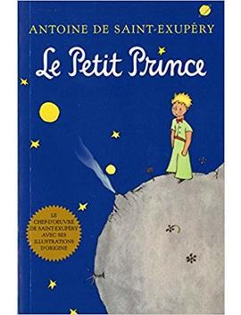 Le Petit Prince (French Language Edition) by Antoine De Saint Exupéry