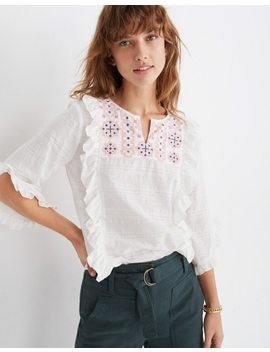 Embroidered Cassia Ruffle Top by Madewell
