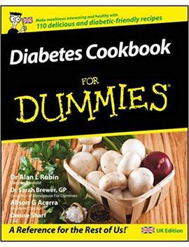 Diabetes Cookbook For Dummies (Uk Edition) by Alan L. Rubin
