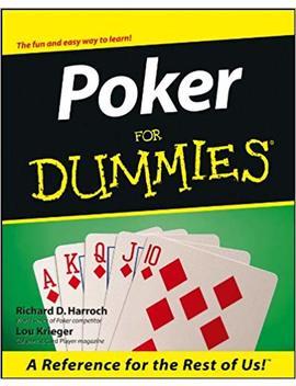 Poker For Dummies by Richard D. Harroch