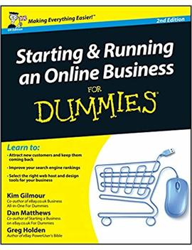 Starting And Running An Online Business For Dummies by Kim Gilmour