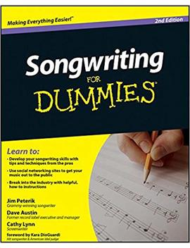Songwriting For Dummies, 2nd Edition by Jim Peterik