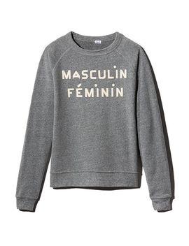 Masculin Feminin Sweatshirt by Clare V.