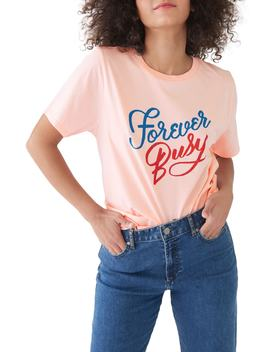 Forever Busy Classic Tee by Ban.Do