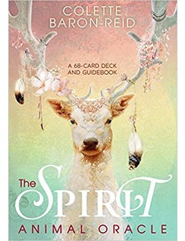 The Spirit Animal Oracle: A 68 Card Deck And Guidebook by Colette Baron Reid