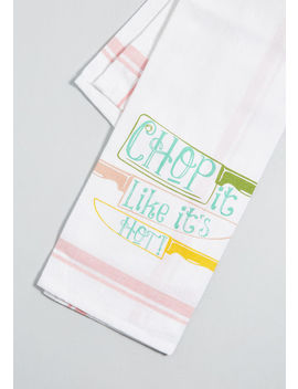 Chop It Like It's Hot Cotton Tea Towel by Modcloth