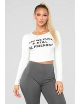 Fck Buddies Top   Off White by Fashion Nova