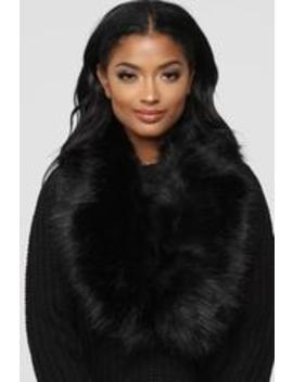 Are You Fur Real Stole Scarf   Black by Fashion Nova
