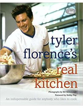 Tyler Florence's Real Kitchen: An Indispensable Guide For Anybody Who Likes To Cook by Tyler Florence
