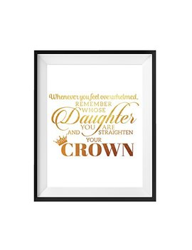 Motivational Wall Art Inspirational Gold Foil Print Posters   Whenever You Feel Overwhelmed Remember Whose Daughter. Decor Quote   Gift For Daughter Sister Mom Birthday   8 X10 Inches By Fole by Fole Inc