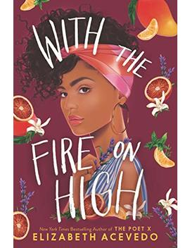 With The Fire On High by Amazon