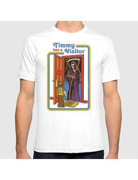 Timmy Has A Visitor T Shirt by