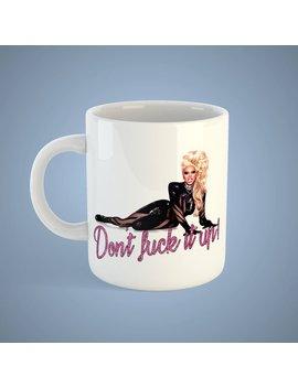 Rupaul (Don't F**K It Up)Tea/Coffe Mug by Etsy