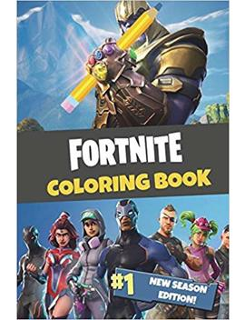Fortnite Coloring Book: New Season Edition: 45 Action Packed Fortnite Coloring Pages For You To Color In! by Amazon