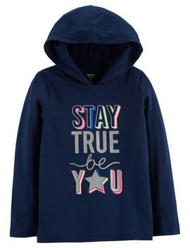 Stay True Be You Pullover Hoodie by Carter's