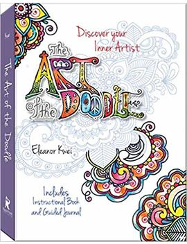 Art Of The Doodle: Discover Your Inner Artist   Includes Instructional Book And Guided Journal by Eleanor Kwei