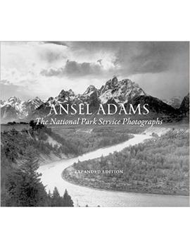 Ansel Adams: The National Parks Service Photographs by Ansel Adams