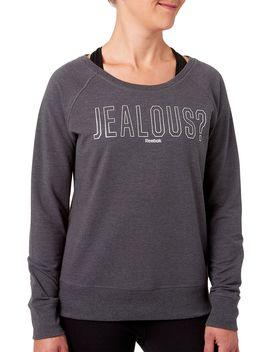Reebok Women's Jealous? Graphic Sweatshirt by Reebok