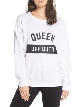 Queen Off Duty Sweatshirt by The Laundry Room
