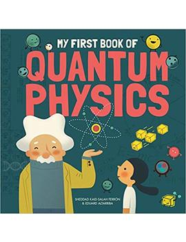 My First Book Of Quantum Physics by Amazon