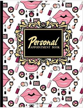 Personal Appointment Book: 6 Columns Appointment Maker, Appointment Tracker, Hourly Appointment Planner, Cute Cosmetic Makeup Cover (Volume 31) by Amazon