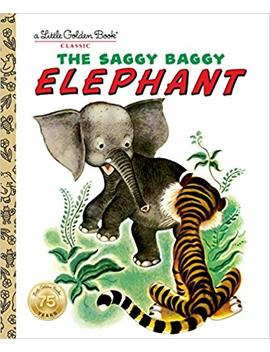 The Saggy Baggy Elephant (Little Golden Book) by Amazon