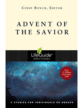 Advent Of The Savior (Life Guide®  Bible Studies) by Amazon