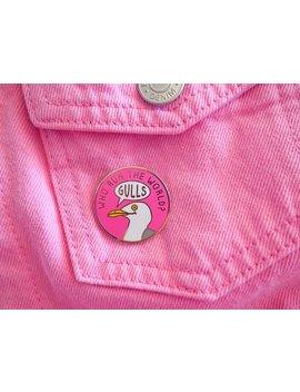 Who Run The World Gulls Pin, Feminist Pin, Hard Enamel Pin, Bird Pin Badge, Funny Enamel Pin, Seagull Pin Brooch, Girl Power Pin, Pink Pin by Etsy