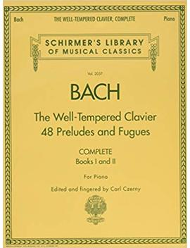 The Well Tempered Clavier, Complete: Schirmer Library Of Classics Volume 2057 (Schirmer's Library Of Musical Classics) by Amazon