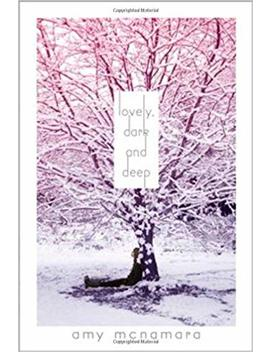 Lovely, Dark And Deep by Amy Mc Namara