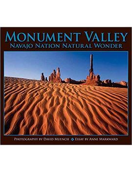 Monument Valley: Navajo Nation Natural Wonder (Companion Press Series) by David Muench