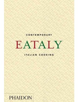 Eataly : Contemporary Italian Cooking (Hardcover) by Target