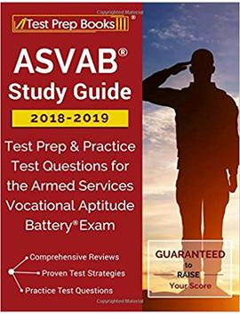 Asvab Study Guide 2018 2019: Test Prep & Practice Test Questions For The Armed Services Vocational Aptitude Battery Exam by Amazon