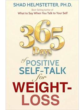 365 Days Of Positive Self Talk For Weight Loss by Amazon