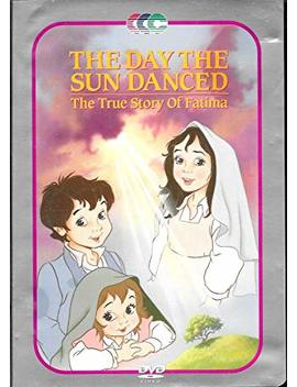 The Day The Sun Danced: The True Story Of Fatima by Amazon