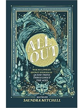 All Out: The No Longer Secret Stories Of Queer Teens Throughout The Ages by Amazon