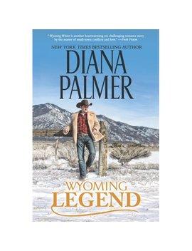 Wyoming Legend by Diana Palmer