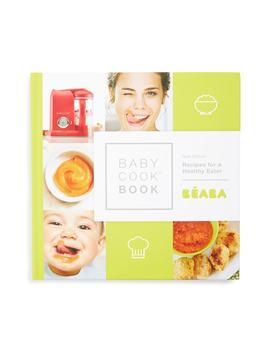 'babycook® Book: Recipes For A Healthy Eater   New Edition' Recipe Book by BÉaba