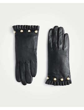 Pearlized Ruffle Cuff Gloves by Ann Taylor