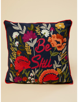 Be Still Embroidered Pillow by Altar'd State