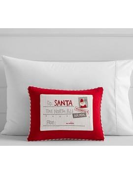 Letter To Santa Decorative Shams by Pottery Barn Kids